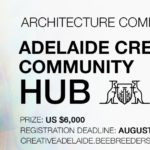 Bee Breeders launch Adelaide Creative Community Hub architecture competition
