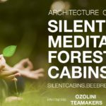 Silent Meditation Forest Cabins architecture competition